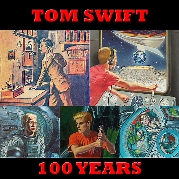 Tom Swift - 100 Years